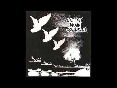 V/A  Eat My Brain, Go Insane  (FULL ALBUM 1991)