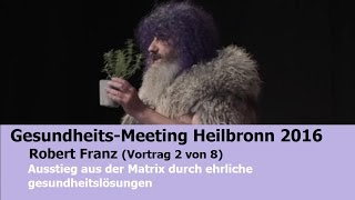 Robert Franz - Gesundheits-Meeting in Heilbronn