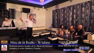 Nicu de la Buzau - Te iubesc LIVE (dedicatie pentru Amalia de la Barna din Rovinari)