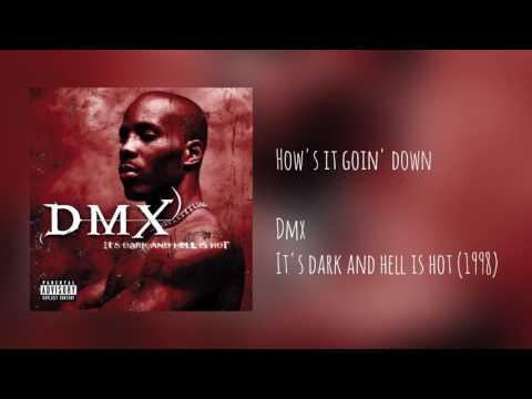 DMX - How's It Goin' Down (Explicit) (W/ INTRO)