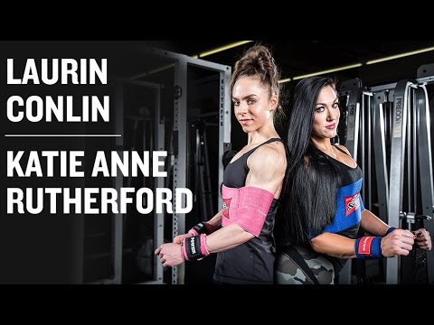 Girls Who Lift: Laurin Conlin and Katie Anne Rutherford (Ft. Kim Valentine)