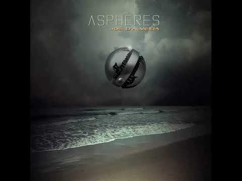 Jos D'Almeida  - Aspheres Album  - April 2019
