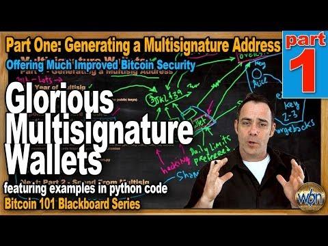 Bitcoin 101 - Multi-Signature Addresses Pt1 - Coding This Major Security Improvement