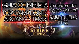 Strike of Kings | Arena of Valor | Guia completa TOP CAMPEONES Arcanas items Maestro