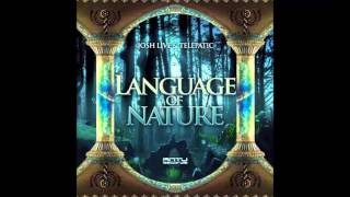 Telepatic and JoshLive - Language Of Nature