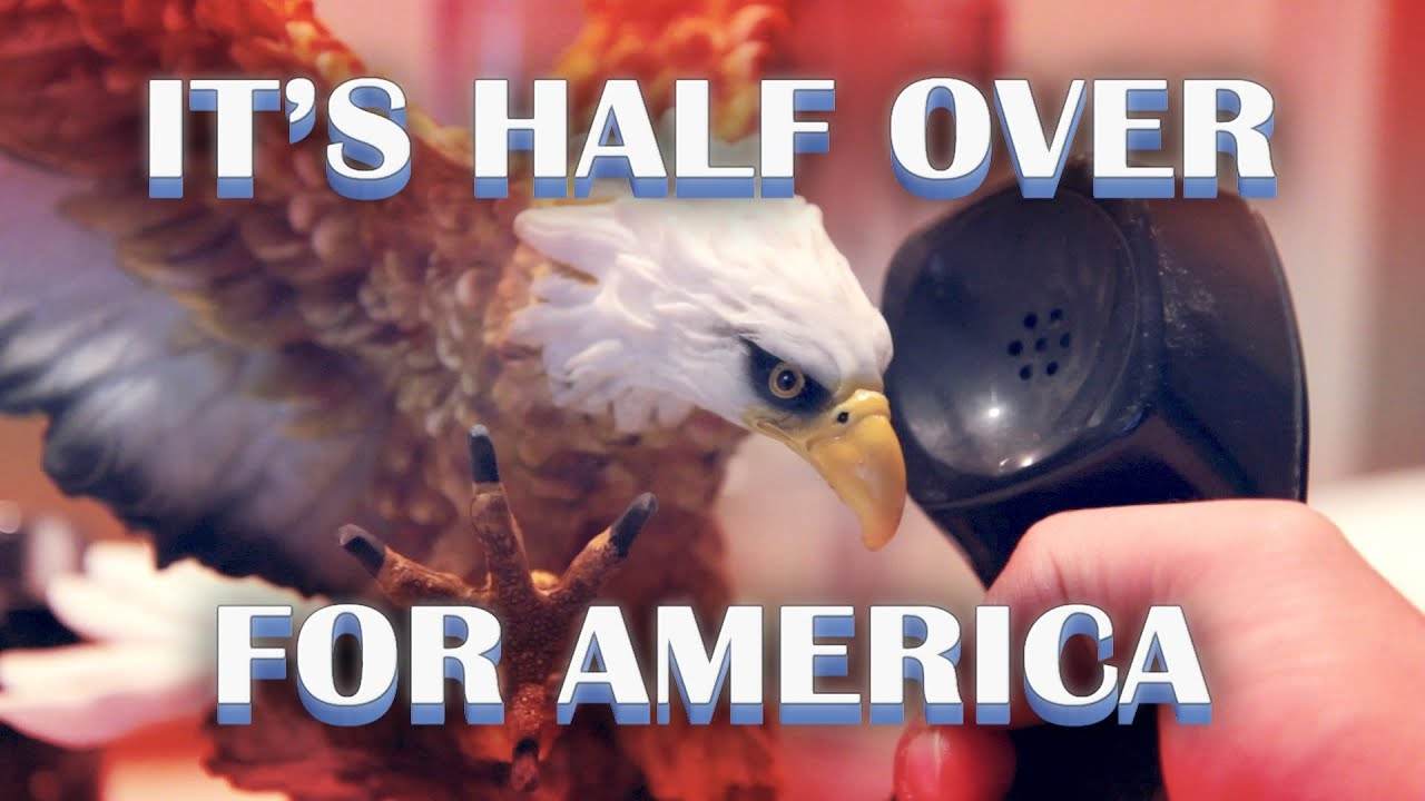 IT'S HALF OVER FOR AMERICA - Half our time is gone forever!  Check out our Kickstarter for more info.