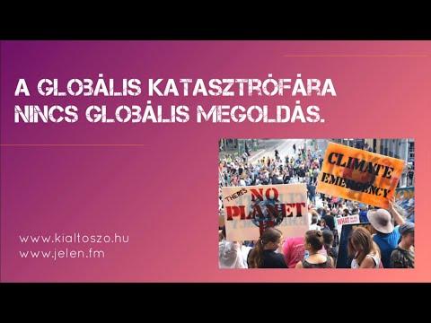 A globális katasztrófára nincs globális megoldás