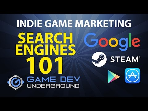 Indie Game Marketing - Search Engines 101