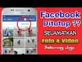 Cara  Download Semua Foto & Video Yang Pernah Di Unggah Ke Facebook