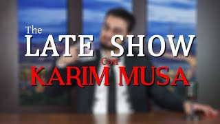 The Late Show Con Karim Musa | S1 Ep.1