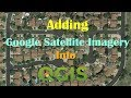 How to add google satellite image in QGI