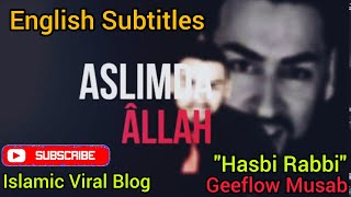 English Subtitles Lyrics | Geeflow Musab | New Hasbi Rabbi Jallallah | Ibn Ul Arabi Masjid Al Aqsa |
