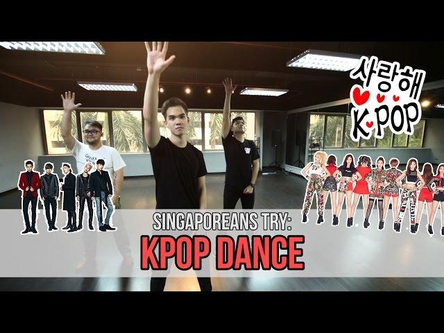 Singaporeans Try: K-Pop Dance