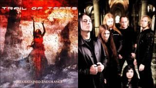 Trail of Tears - Faith comes Knocking