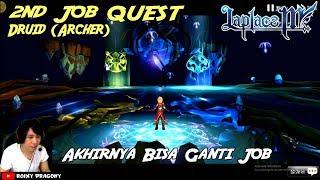 Akhirnya Ganti Job !!! 2nd JOB Quest Lv 50 Druid (ARCHER)  - LAPLACE M (TW) Priest to Druid Gameplay