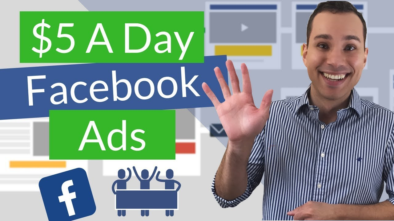 $5 A Day Facebook Ads For Beginners: FB Ad Game Plan For Small Budgets