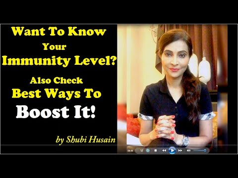 Want To Know Your Immunity Level? Also Check The Best Ways To Boost It.