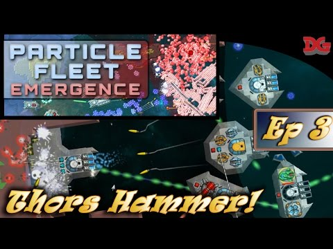 Particle Fleet: Emergence - Episode 3 ► Smashing down Walls! (1440p)