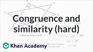 Congruence and similarity — Harder example | Math | New SAT | Khan Academy