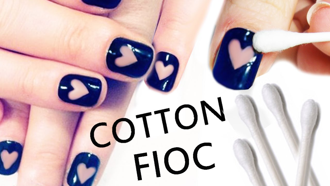 NAIL ART Tutorial FACILISSIMA con Cotton Fioc! - YouTube