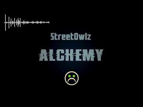 StreetOwlz-Alchemy (Original Mix)