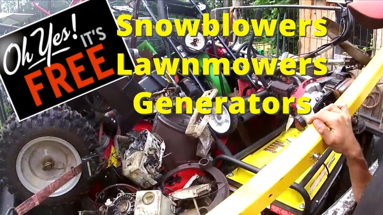 Scrapping for the dream! Lawnmowers, snowblowers, generator, chain ...