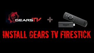 How to Install Gears TV for Firestick or Fire TV