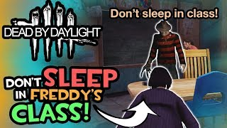 Nightmares in Freddy's Class (Dead by Daylight - Funny Moments)