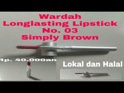 review-wardah-longlasting-lipstick-no.-03-simply-brown