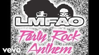 LMFAO ft. Lauren Bennett, GoonRock - Party Rock Anthem ( Audio)
