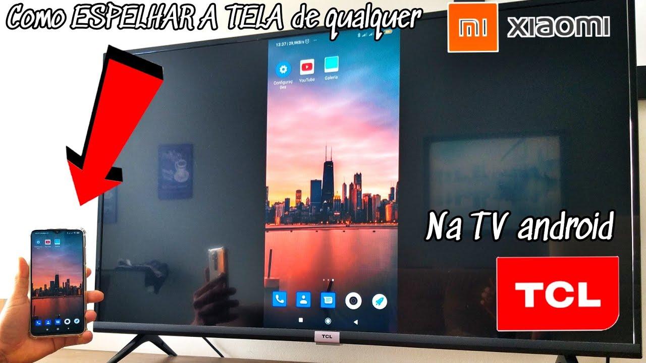 COMO ESPELHAR/TRANSMITIR A TELA DE QUALQUER XIAOMI NA TV TCL ANDROID