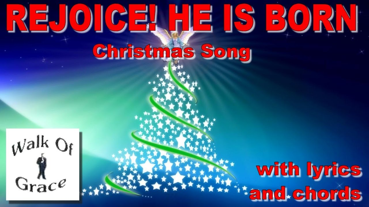 """Rejoice He Is Born - Christmas Song With Lyrics and Chords (""""This Is The Day"""" rewrite) - YouTube"""