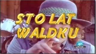 Marco-Urodziny u Waldka (Tekst M. Sarnecki,org. Rym Cym Kochanie)
