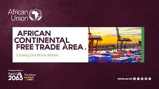 AfCFTA creates one African market