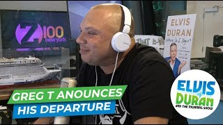Greg T Announces Departure From Elvis Duran Show | Elvis Duran Exclusive