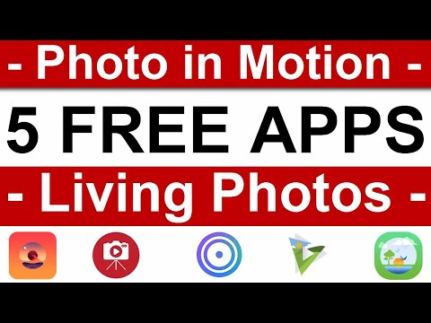 5 Free Live Photo App / 5 Motion Picture App / Motion On Photo