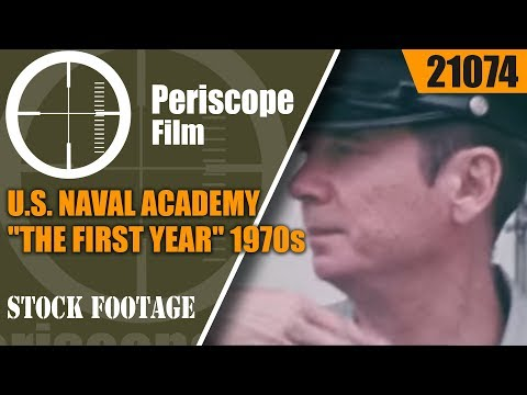 "U.S. NAVAL ACADEMY ""THE FIRST YEAR"" 1970s U.S. NAVY PROMOTIONAL MOVIE 21074"