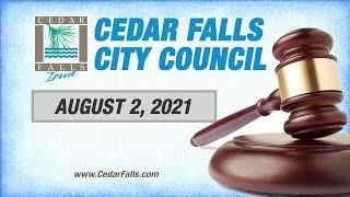 Cedar Falls City Council, August 2, 2021