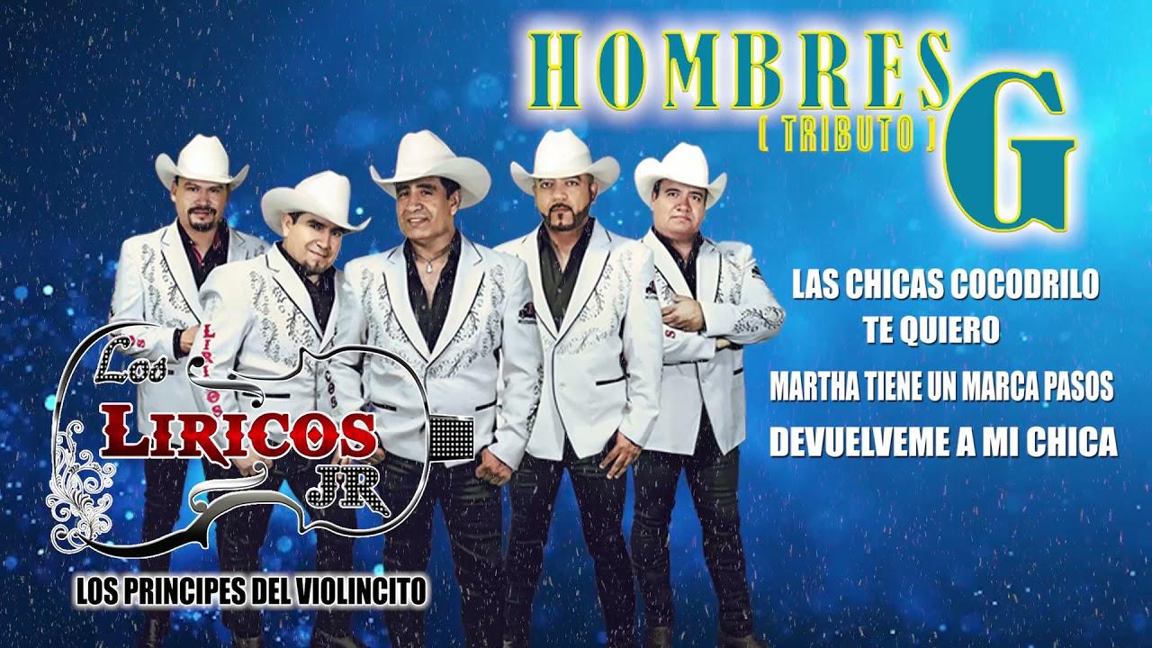 HOMBRES G TRIBUTO - LOS LIRICOS JR.
