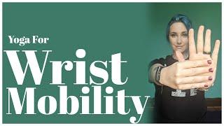Yoga for Wrist Mobility