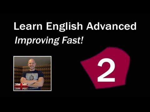 learn-english-advanced-level---improving-fast!