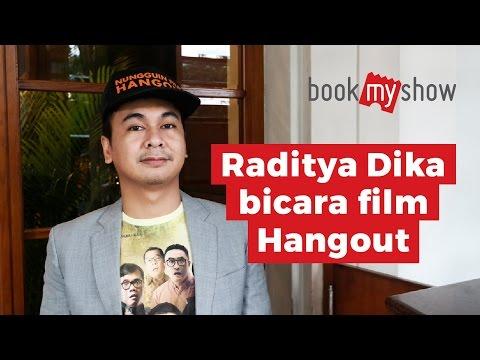 Raditya Dika Bicara Film HANGOUT - BookMyShow Indonesia