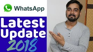 Top 5 Amazing 🔥🔥🔥 Update of Whatsapp in 2018 ( HINDI )