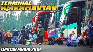 [19.62 MB] MUDIK LEBARAN 2019 : Lonjakan Penumpang di Terminal Bis Kampung Rambutan