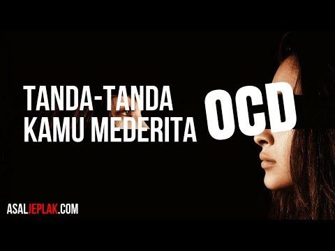 Tanda tanda seseorang menderita OCD (Obsessive-Compulsive Disorder)