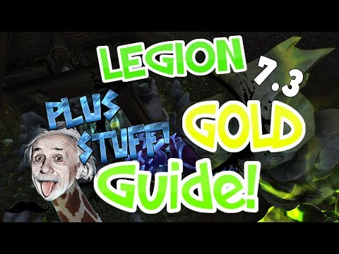 Legion - Gold Guide Cloth,Silk & Fur Farming Spots ! AP Farming + Battle For Azeroth Theory! - 7.3.2