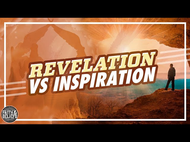 What's the difference between revelation and inspiration?