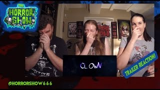 """Clown"" Trailer Reaction - The Horror Show"