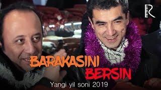 Barakasini bersin - Yangi yil soni 2019 | Баракасини берсин - Янги йил сони 2019
