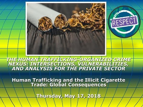 RESPECT Webinar Series 2018 - Human Trafficking & the Illici